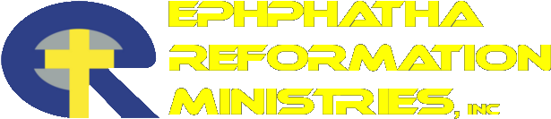 Ephphatha Reformation Ministries